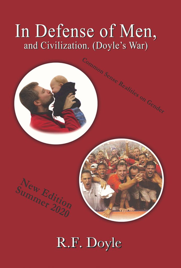 In Defense of Men, and Civilization New Edition Summer 2020